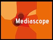 Mediascope